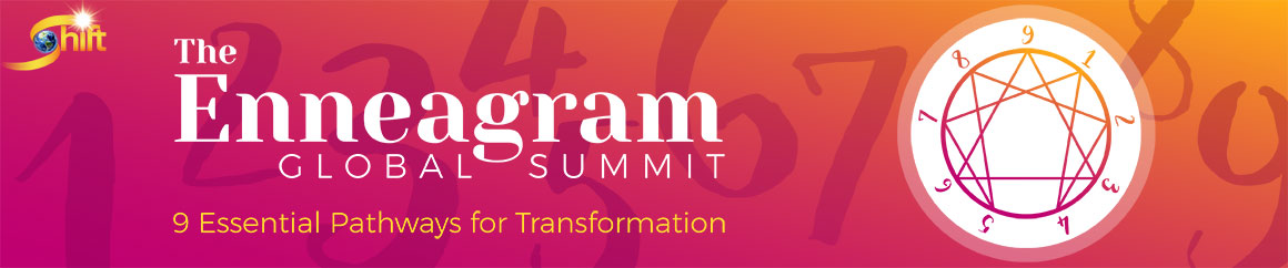 9 Essential Pathways for Transformation | Enneagram Global Summit 2019